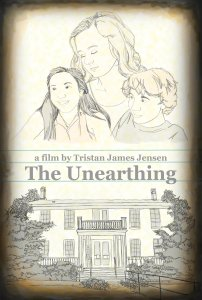 The Unearthing Poster Final (Lower Quality)